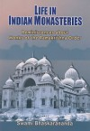 Life in Indian Monasteries: Reminiscences about Monks of the Ramakrishna Order - Swami Bhaskarananda