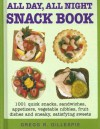 All Day, All Night Snack Book - Gregg R. Gillespie