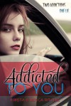 Addicted to You - Becca Ritchie, Krista Ritchie