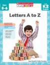 Scholastic Study Smart: Letters A to Z - Joan Novelli, Holly Grundon