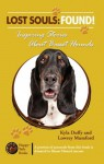 Lost Souls: FOUND! Inspiring Stories About Basset Hounds - Kyla Duffy, Lowrey Mumford