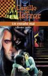 Un Extrano Mal - Lourdes Urrea, Eduardo Robles, Guillermo Murray Prisant