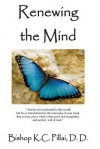 Renewing the Mind - K.C. Pillai, Victor Paul Wierwille