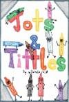 Jots & Tittles - Miranda Snell, Frank Monahan