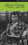 African Theatre 9: Histories 1850-1950 - James Gibbs, Femi Osofisan