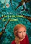 Das Geheimnis der Halami - T.A. Barron, Irmela Brender