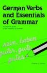 German Verbs and Essentials of Grammar - Charles James