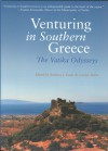 Venturing in Southern Greece: Through Villages and Vineyards - Barbara J. Euser, Barbara J. Euser