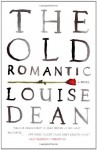 The Old Romantic - Louise Dean