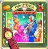 Cenicienta: Cinderella, Spanish-Language Edition - John Patience, Arlette De Cuba