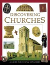 Discovering Churches: A Guide for Young Explorers - Lois Rock