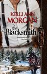 The Blacksmith (Redbourne, #3) - Kelli Ann Morgan