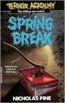 Spring Break - Nicholas Pine