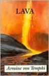 Lava: A Saga of Hawaii - Armine Von Tempski