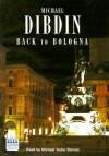 Back to Bologna (Audio) - Michael Dibdin, Michael Tudor Barnes