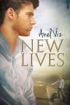 New Lives - Anel Viz
