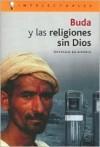 Buda y Las Religiones Sin Dios - Osvaldo Baigorria