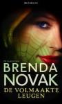 De volmaakte leugen - Brenda Novak, Janke Ouwehand