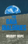 The Gaia Dialogues - Murry Hope