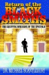 Return of the Blacksmiths - Michael Scantlebury