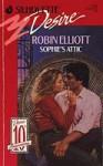 Sophie's Attic - Robin Elliott