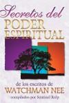 Secretos del Poder Espiritual = Secrets to Spiritual Power - Watchman Nee