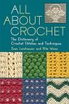 All about Crochet - Jean Leinhauser