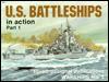 U.S Battleships in Action - Robert Cecil Stern