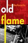 Old Flame - Ira Berkowitz
