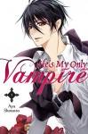 He's My Only Vampire, Vol. 1 - Aya Shouoto