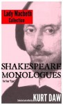"""10 Terrific Shakespeare Monologues for Leading Ladies: The """"Lady Macbeth"""" Collection (Shakespeare Monologues for Your """"Type"""") - Kurt Daw, William Shakespeare"""