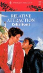 Relative Attraction - Celia Scott