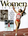 Women In Sports: The Complete Book On The World's Greatest Female Athletes - Joe Layden