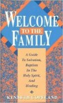 Welcome to the Family - Kenneth Copeland