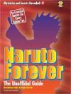 Naruto Forever The Saga - Kazuhisa Fujie, Matthew Lane, Walt Wyman