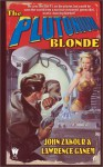 The Plutonium Blonde - John Zakour, Lawrence Ganem