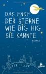 Das Ende der Sterne wie Big Hig sie kannte - Peter Heller