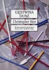 Gęstwina dusz - Christopher Rice