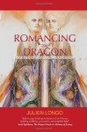 Romancing the Dragon - Julien Longo