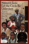 Let the Circle Be Unbroken - Mildred D. Taylor