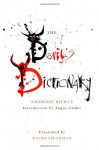 The Devil's Dictionary - Ambrose Bierce, Ralph Steadman