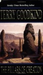 The Pillars of Creation - Terry Goodkind
