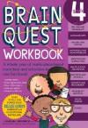 Brain Quest Workbook: Grade 4 - Barbara Gregorich, Barbara Gregorvich