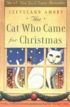The Cat Who Came for Christmas - Cleveland Amory, Edith Allard