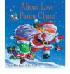 Aliens Love Panta Claus - Claire Freedman, Ben Cort