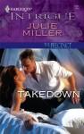 Takedown - Julie Miller