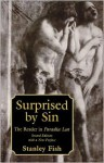 Surprised by Sin: The Reader in Paradise Lost - Stanley Fish