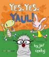 Yes, Yes, Yaul! - Jef Czekaj