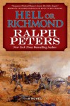 Hell or Richmond - Ralph Peters