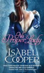 No Proper Lady - Isabel Cooper